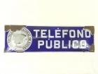CARTEL ESMALTADO TELEFONO PUBLICO AÑO 1940